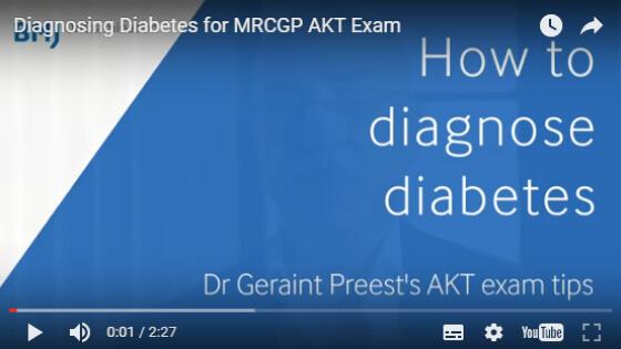 Diagnosing Diabetes for MRCGP AKT